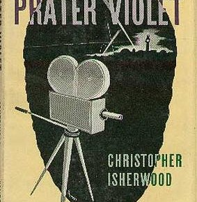 Christopher Isherwood: Prater Violet, 1945