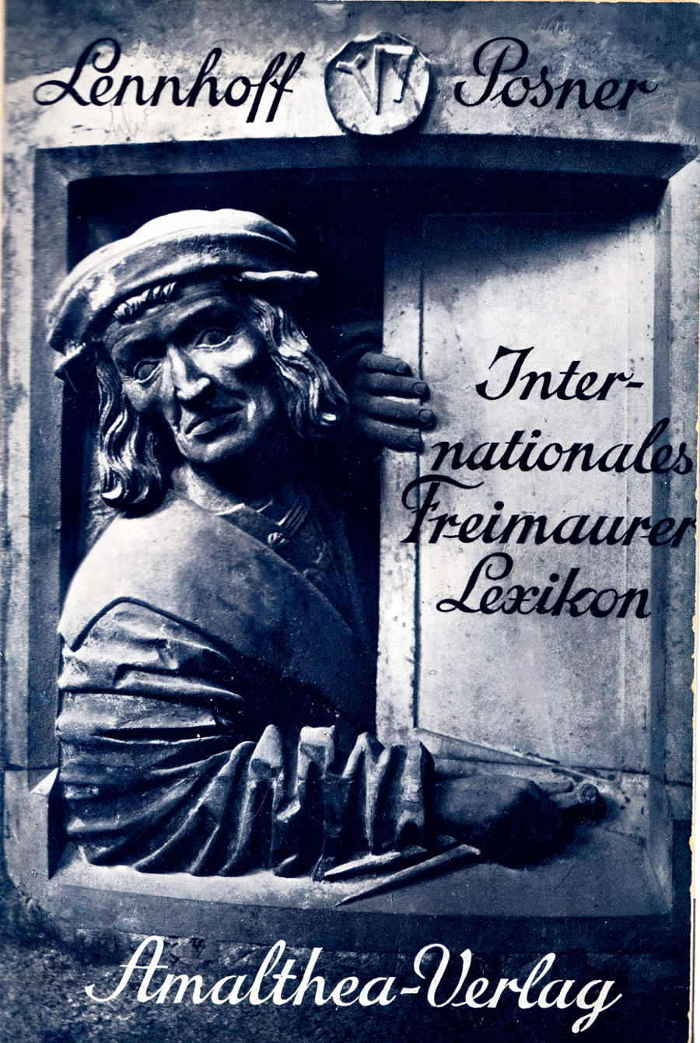Eugen Lennhoff, Oskar Posner: Internationales Freimaurerlexikon